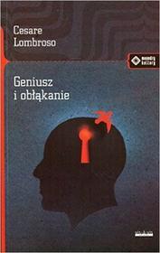 vis-a-vis Etiuda Geniusz i obłąkanie - Lombroso Cesare