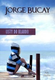 Replika Listy do Klaudii - Jorge Bucay