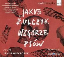 Świat Książki Wzgórze psów (audiobook CD) - Jakub Żulczyk