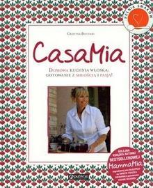Publicat CasaMia Domowa kuchnia włoska gotowanie z miłością i pasją! - Bottari Cristina