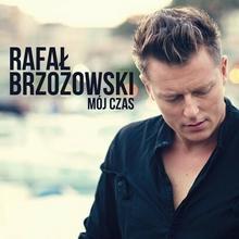 M?j Czas CD Rafa? Brzozowski
