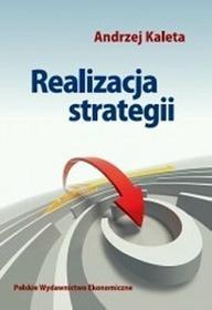 Realizacja strategii - Andrzej Kaleta
