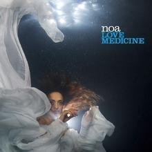 Love Medicine CD) Noa