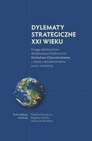 Księgarnia Akademicka Dylematy Strategiczne XXI wieku