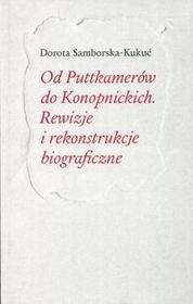Instytut Badań Literackich PAN Od Puttkamerów do Konopnickich - Samborska-Kukuć Dorota