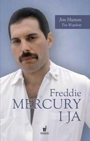 Dolnośląskie Freddie Mercury i ja - JIM HUTTON