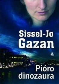 Sissel-Jo Gazan Pióro dinozaura