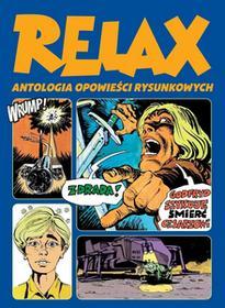 Relax. Antologia opowieści rysunkowych. Tom 2