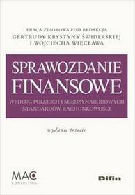 Sprawozdanie finansowe według polskich i międzynarodowych standardów rachunkowości - Difin