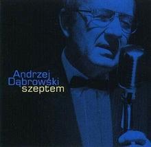 Andrzej Dąbrowski Szeptem