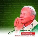 Polskie Radio S.A. Jan Paweł II. Szukałem Was...