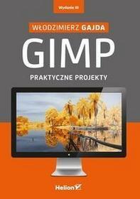 Helion GIMP Praktyczne projekty + CD