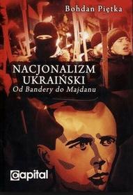 Nacjonalizm ukraiński - Piętka Bohdan