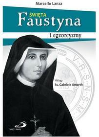 Edycja Świętego Pawła Święta Faustyna i egzorcyzmy - MARCELLO LANZA