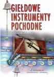 Giełdowe instrumenty pochodne Ewelina Wiśniewska PDF)