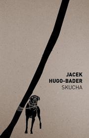Agora Skucha - Jacek Hugo-Bader