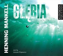 Biblioteka Akustyczna Głębia. Audiobook Henning Mankell