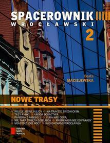 Agora Spacerownik wrocławski 2. Nowe trasy - Beata Maciejewska