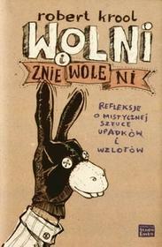Studio Emka Wolni i zniewoleni - Robert Krool