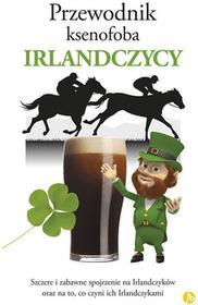 Finebooks Przewodnik ksenofoba Irlandczycy - McNally Frank
