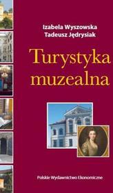 TURYSTYKA MUZEALNA Izabela Wyszowska