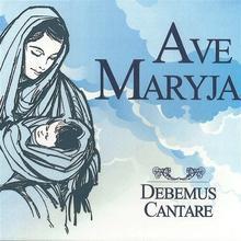Ave Maryja CD) Debemus Cantare