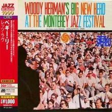 Woody Hermans Big New Herd At The Monterey Jazz Festival CD) Herman Woody