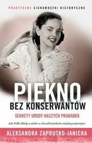 Znak Piękno bez konserwantów - Aleksandra Zaprutko-Janicka