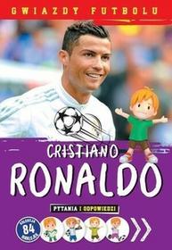 Olesiejuk Sp. z o.o. Gwiazdy futbolu Cristiano Ronaldo - Praca zbiorowa