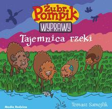 Tajemnica rzeki Żubr Pompik Tomasz Samojlik