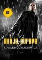 Misja Europa Edward Guziakiewicz