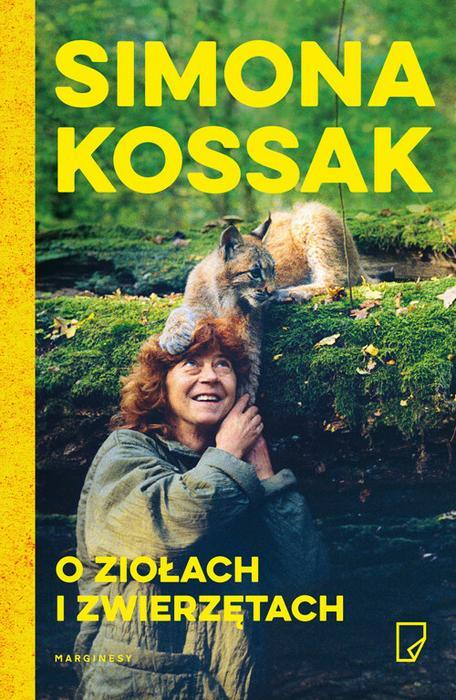 Marginesy O ziołach i zwierzętach - Simona Kossak