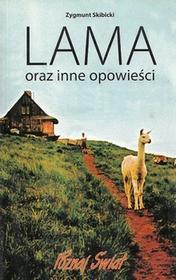 Skibicki Lama oraz inne opowieści Skibicki