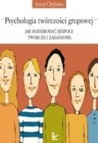 Psychologia twórczości grupowej Aneta Chybicka