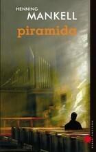 Piramida Henning Mankell