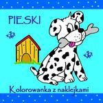 Love Books Pieski Kolorowanka z naklejkami Agnieszka Wileńska