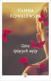 Wydawnictwo Literackie Góra śpiących węży. Wyd. 2 - Hanna Kowalewska