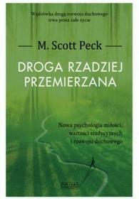 Zysk i S-ka Droga rzadziej przemierzana - Peck M. Scott