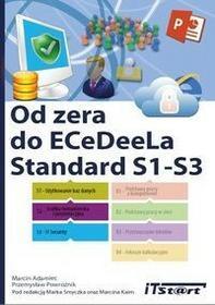 iTStart Od zera do ECeDeeLa Standard. S1-S3 - Adamiec Marcin, Powroźnik Przemysław
