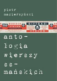 Korporacja Ha!Art Antologia wierszy ss-mańskich - Piotr Macierzyński