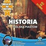 Historia Polska Piastów Krzysztof Pogorzelski MP3)