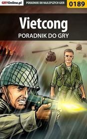 "Vietcong poradnik do gry Jacek ""Stranger"" Hałas EPUB)"