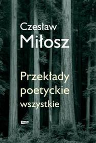 Znak Przekłady poetyckie wszystkie - Czesław Miłosz
