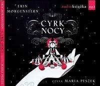Świat Książki Erin Morgenstern Cyrk nocy. Audiobook
