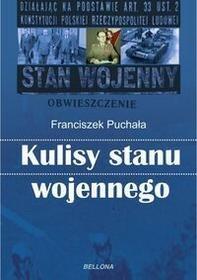 Bellona Kulisy stanu wojennego - Franciszek Puchała