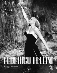 Rebis Federico Fellini Księga filmów