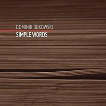 Bukowski Dominik Simple Words