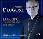 Europo. nie możesz żyć bez Boga