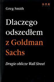 One Press Drugie oblicze Wall Street, czyli dlaczego odszedłem z Goldman Sachs Greg Smith