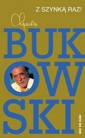 Z szynką raz! - Charles Bukowski